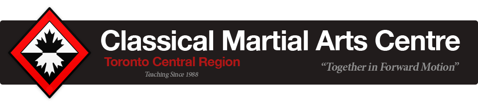 Classical Martial Arts Centre | Toronto Central Region