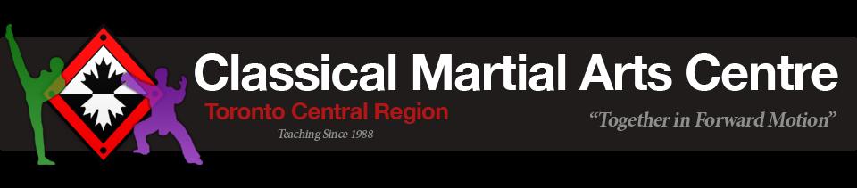 Classical Martial Arts Centre | Toronto Central Region